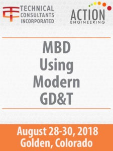 MBD Using Modern GD&T August 2018