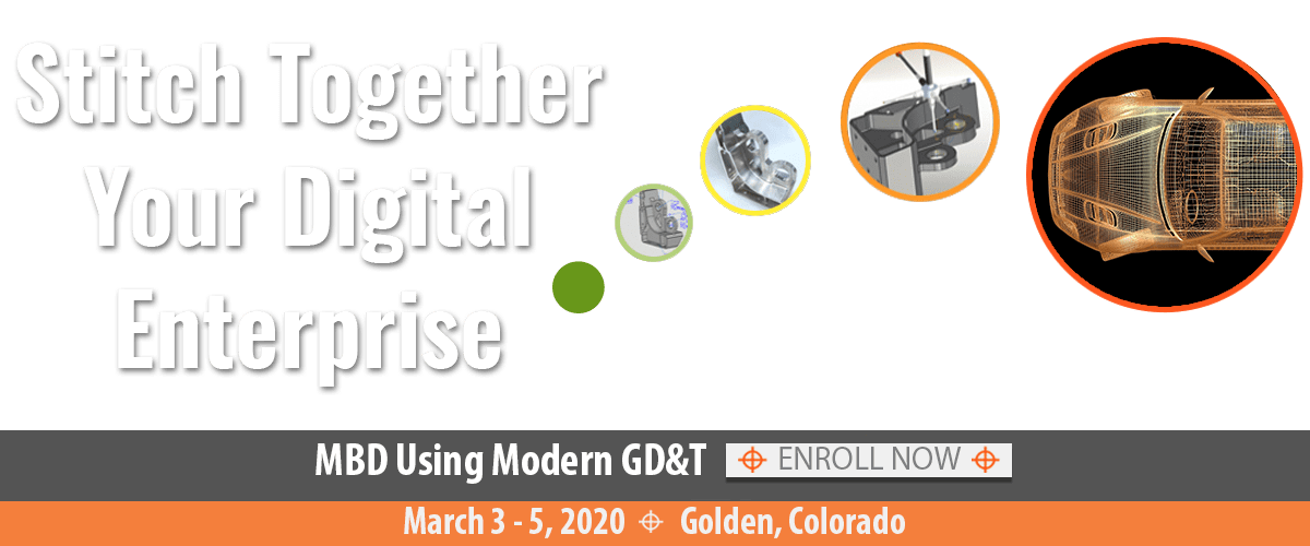 MBD GD&T Course March 3-5, 2020 Golden CO