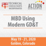 MBD Using Modern GD&T May 19-21, 2020 in Golden CO