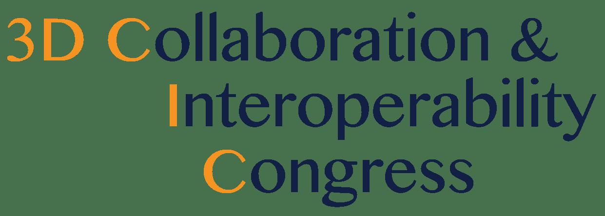 3D Collaboration & Interoperability Congress (3D CIC)