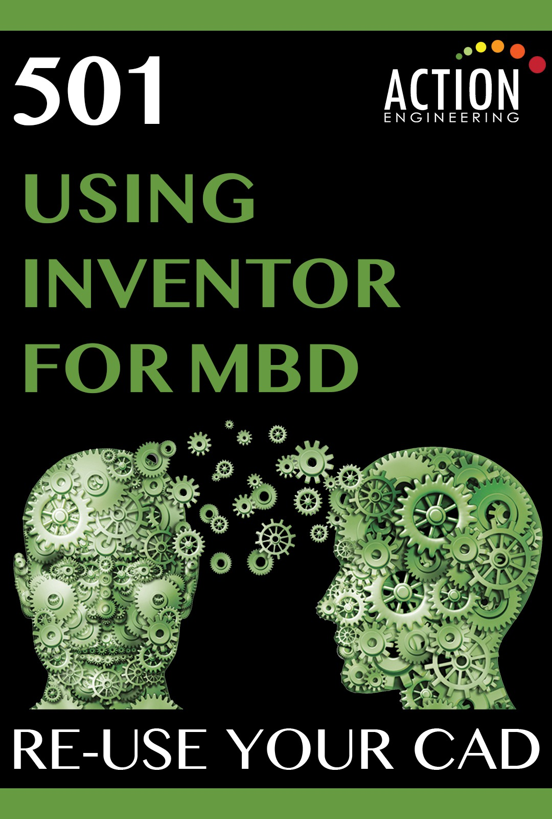 501-Using Inventor for MBD Re-Use Your CAD Course Poster