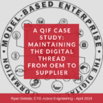 QIF Case Study: Maintaining Digital Thread from OEM to Supplier