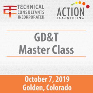 GD&T Master Class Oct 7, 2019 Golden CO