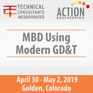 MBD GD&T Course April 30-May 2, 2019