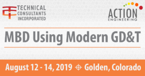 MBD Using Modern GD&T Course Aug 12-14, 2019
