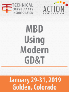 MBD Using Modern GD&T Course January 29-31, 2019