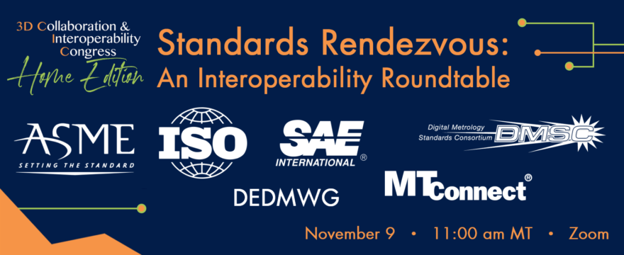 3D CIC: Home Edition – Standards Rendezvous: An Interoperability Roundtable