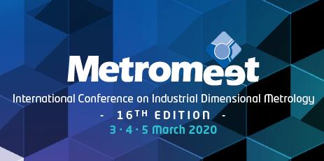 Metromeet 2020 16th International Conference on Industrial Dimensional Metrology in Bilbao Spain March 3-5, 2020