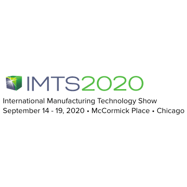 IMTS 2020 International Manufacturing Technology Show Sept 14-19, 2020 McCormick Place Chicago IL