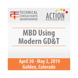 MBD Using Modern GD&T April 30-May 2 2019