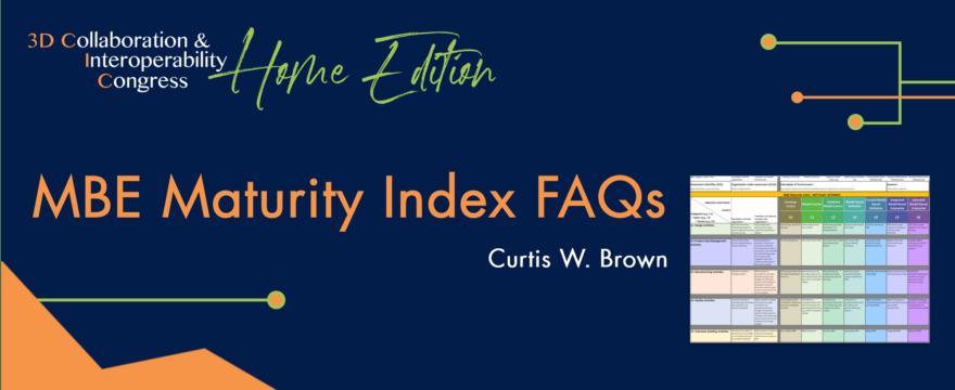 MBE Maturity Index FAQs