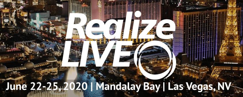 Realize Live 2020 June 22-25 Mandalay Bay Las Vegas NV