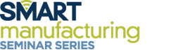 SME SMARTmanufacturing Seminar Series